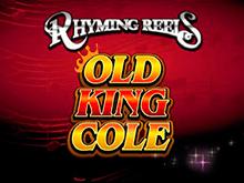 В казино Вулкан игровой автомат Rhyming Reels - Old King Cole